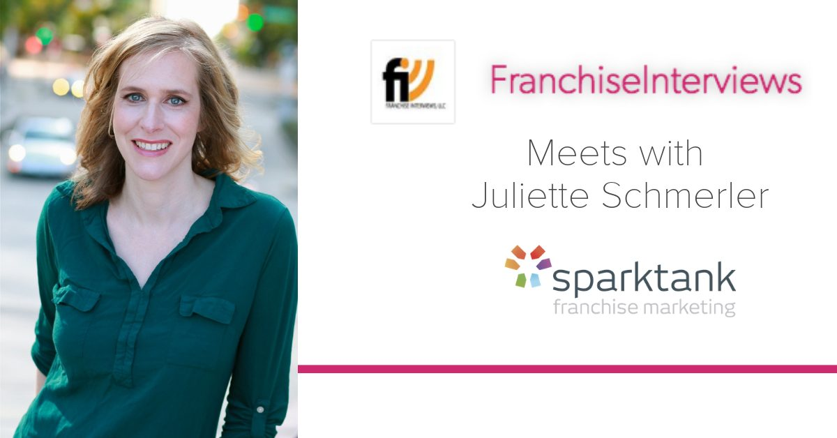 Franchise Recruitment Marketing with Juliette Schmerler