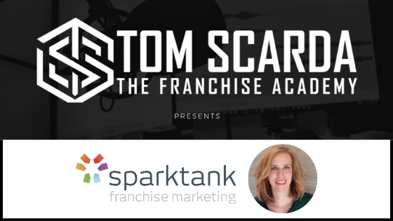 Finding the Right Franchisees: Sparktank's Discussion with Tom Scarda